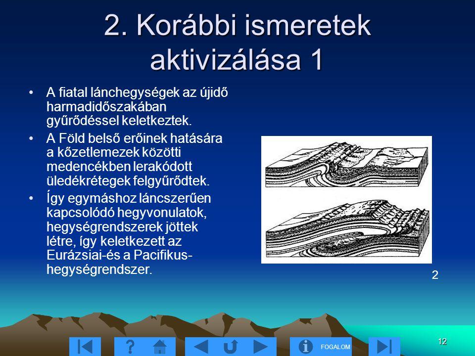 2. Korábbi ismeretek aktivizálása 1