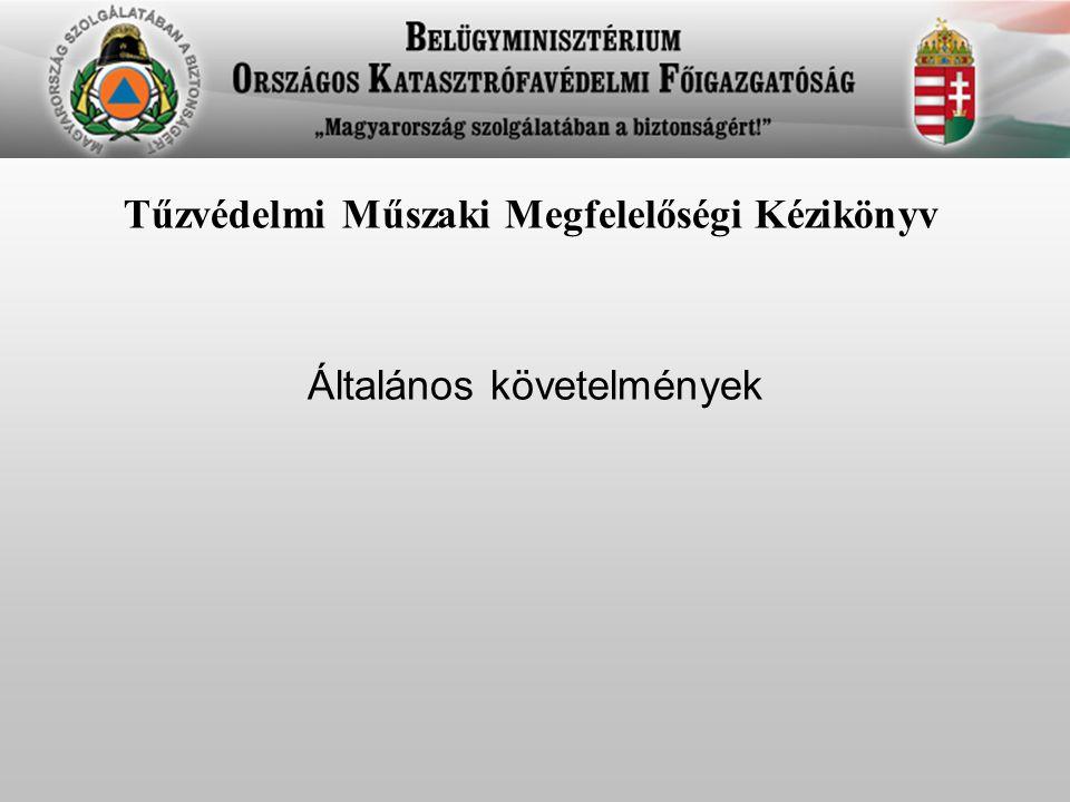 Tűzvédelmi Műszaki Megfelelőségi Kézikönyv