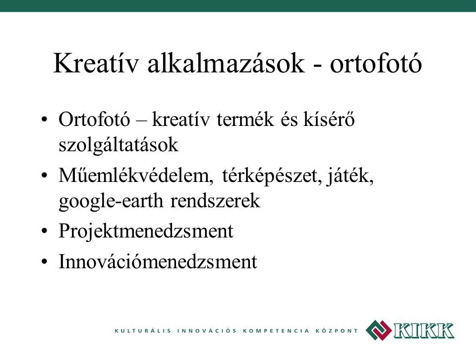 Kreatív alkalmazások - ortofotó