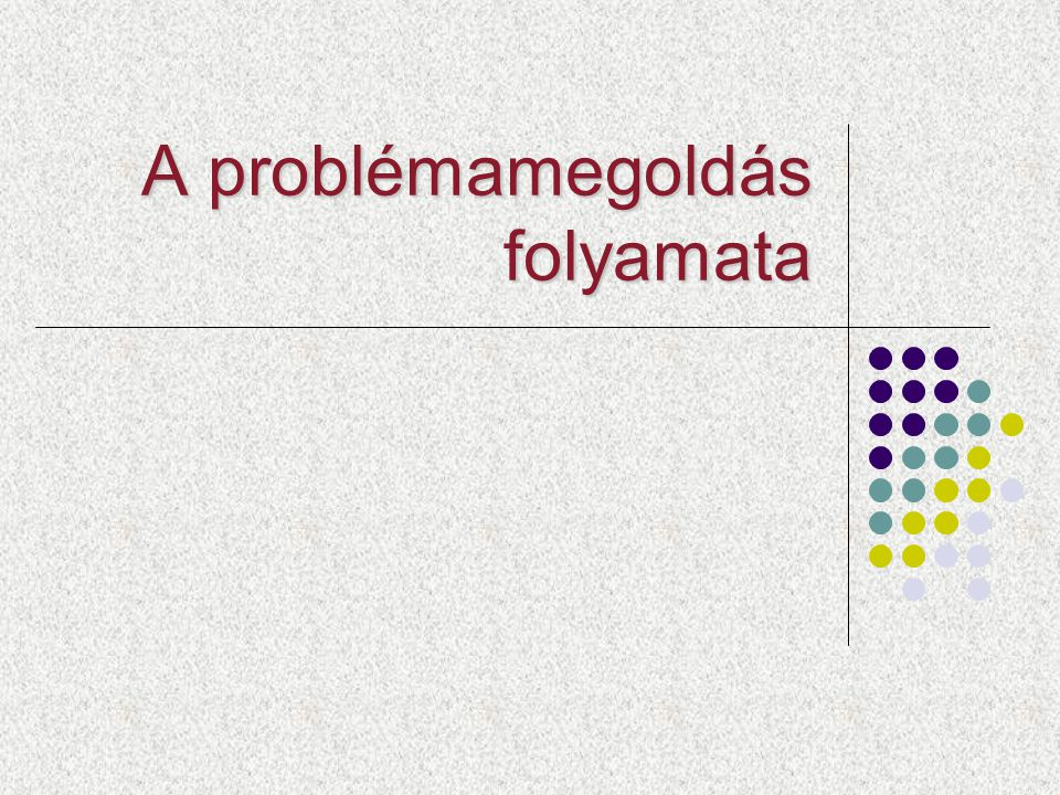 A problémamegoldás folyamata