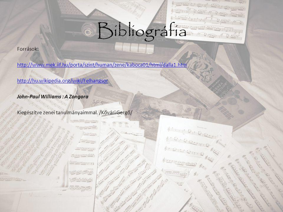 Bibliográfia Források: