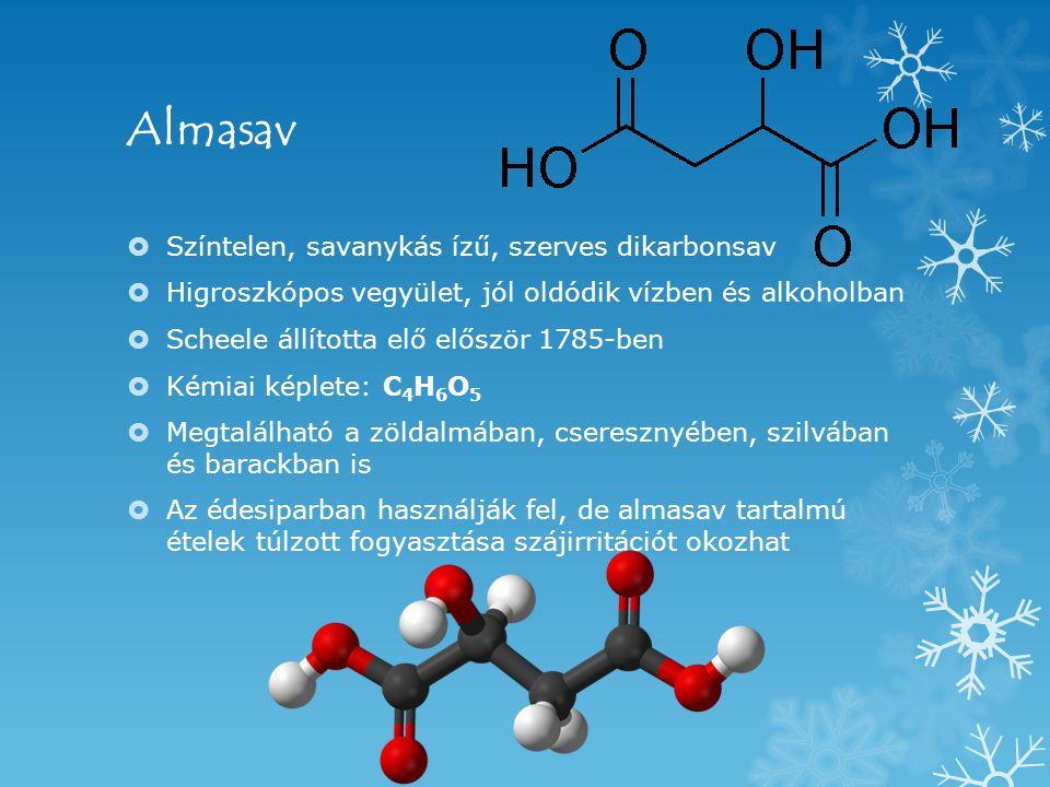 Almasav Színtelen, savanykás ízű, szerves dikarbonsav