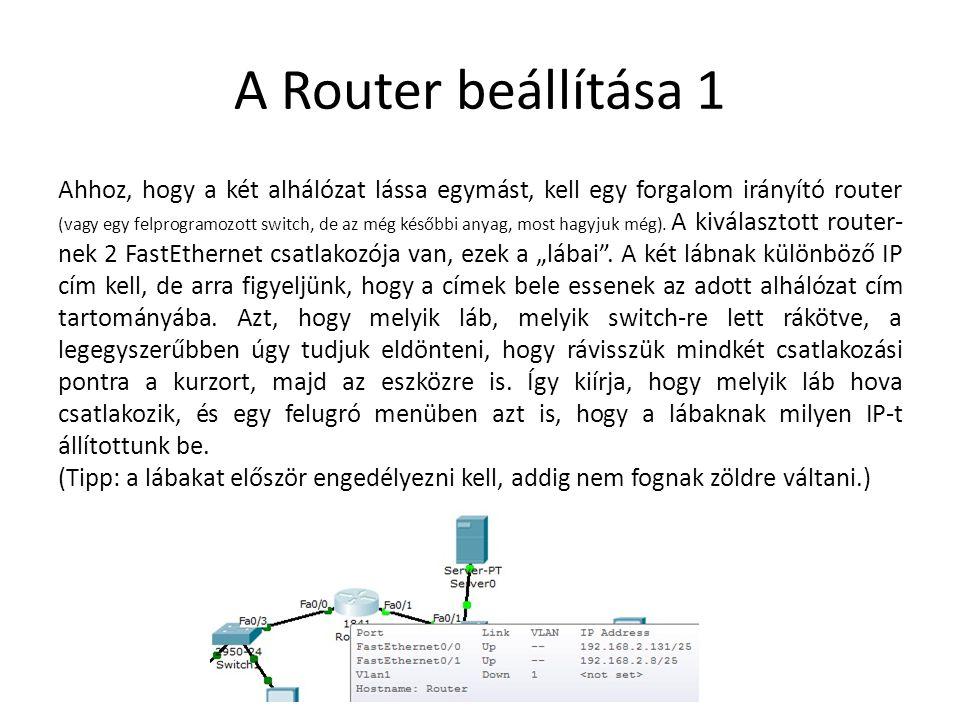 A Router beállítása 1