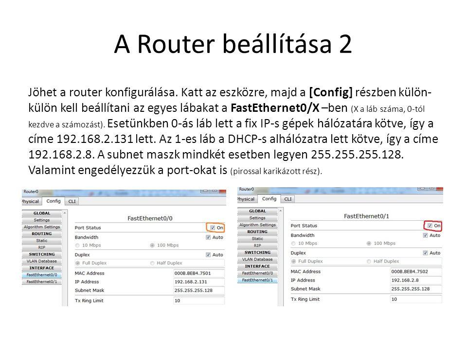 A Router beállítása 2