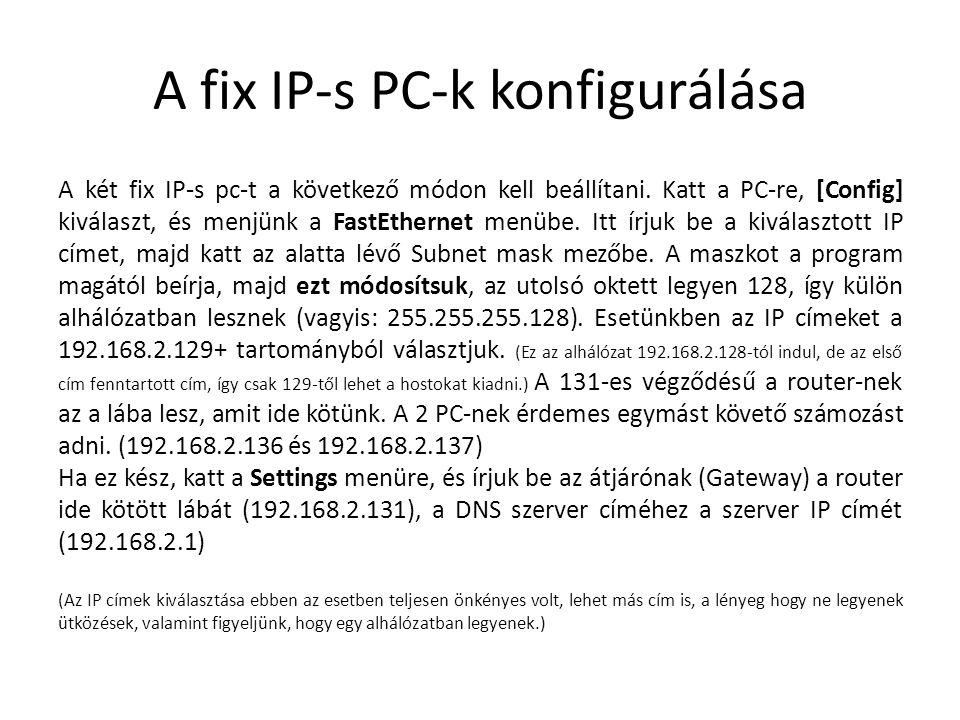 A fix IP-s PC-k konfigurálása