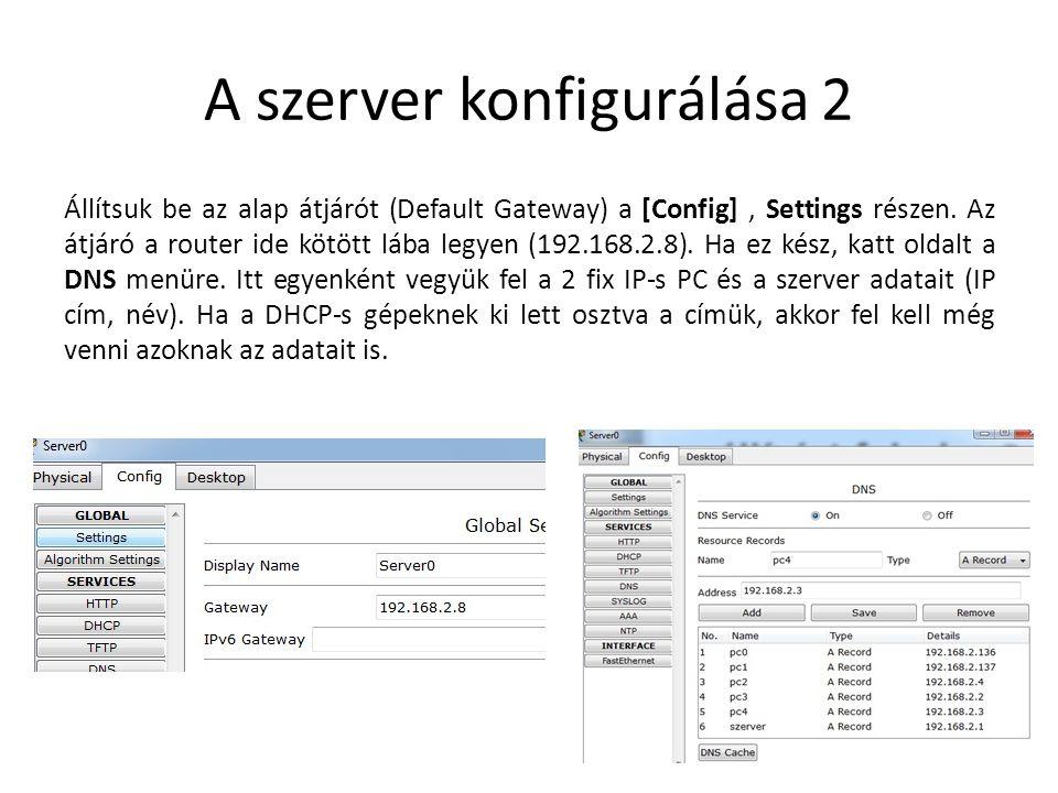 A szerver konfigurálása 2
