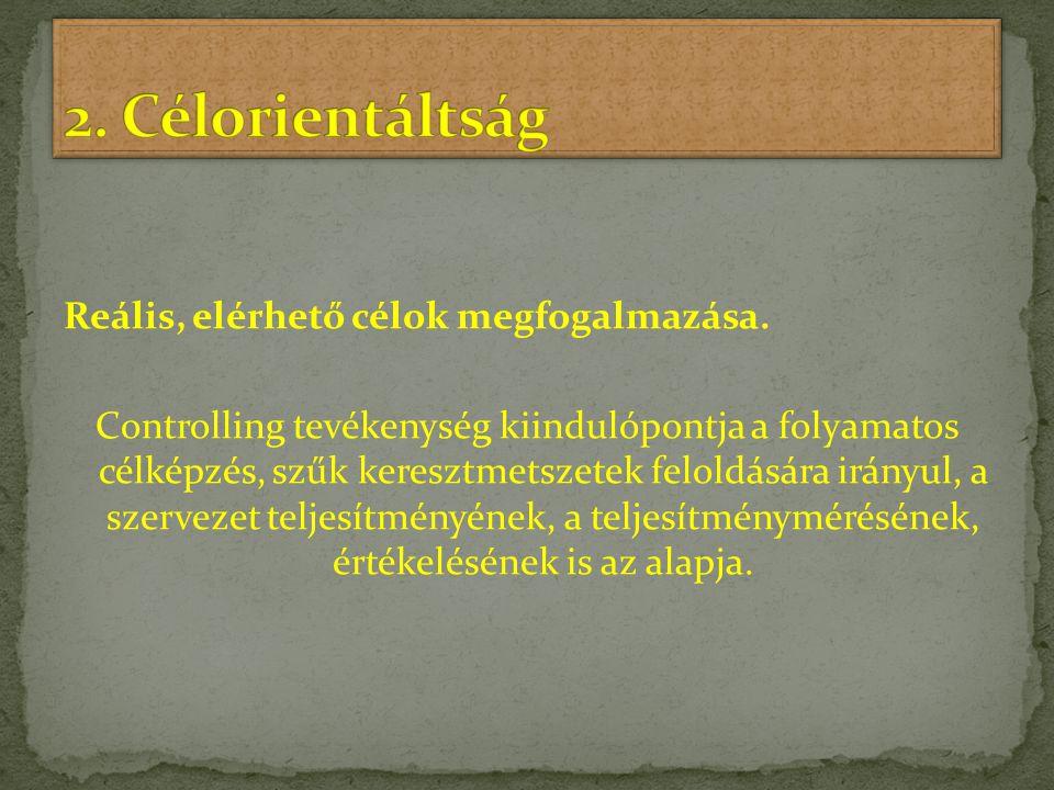 2. Célorientáltság