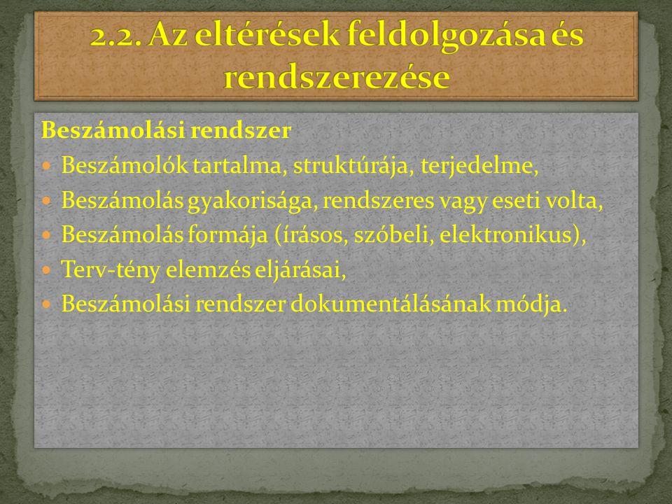 2.2. Az eltérések feldolgozása és rendszerezése