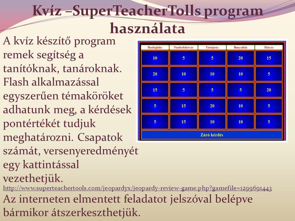 Kvíz –SuperTeacherTolls program használata