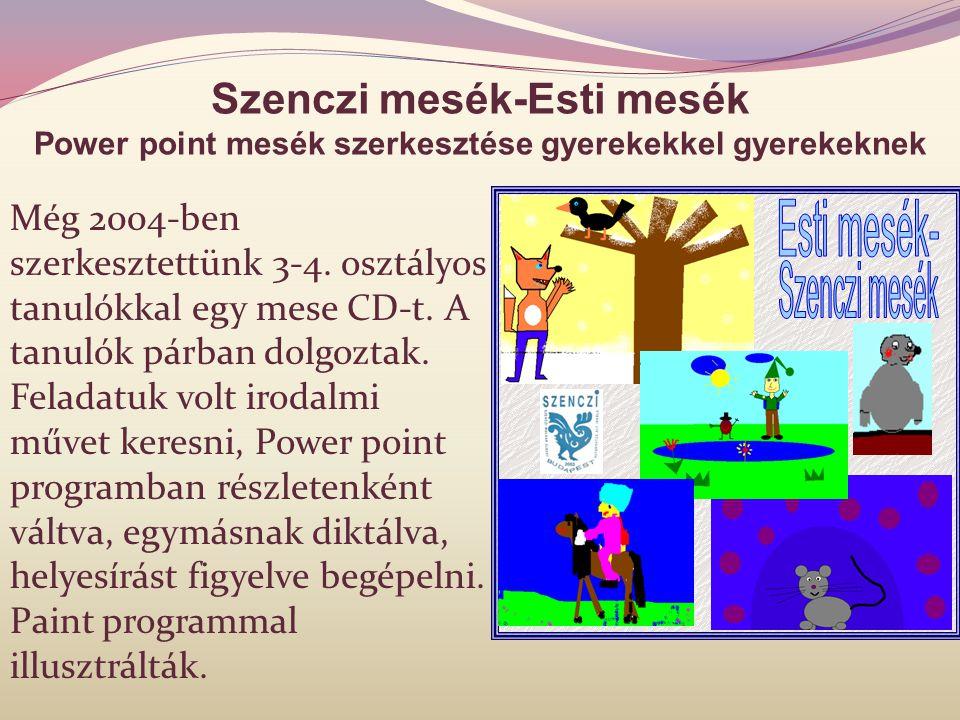Esti mesék- Szenczi mesék Szenczi mesék-Esti mesék