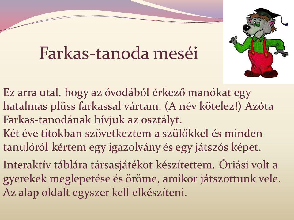 Farkas-tanoda meséi