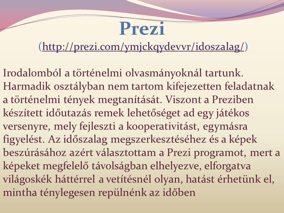 Prezi (http://prezi.com/ymjckqydevvr/idoszalag/)