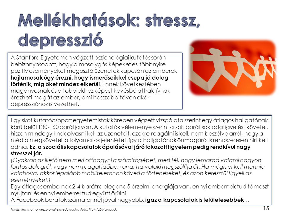 Mellékhatások: stressz, depresszió