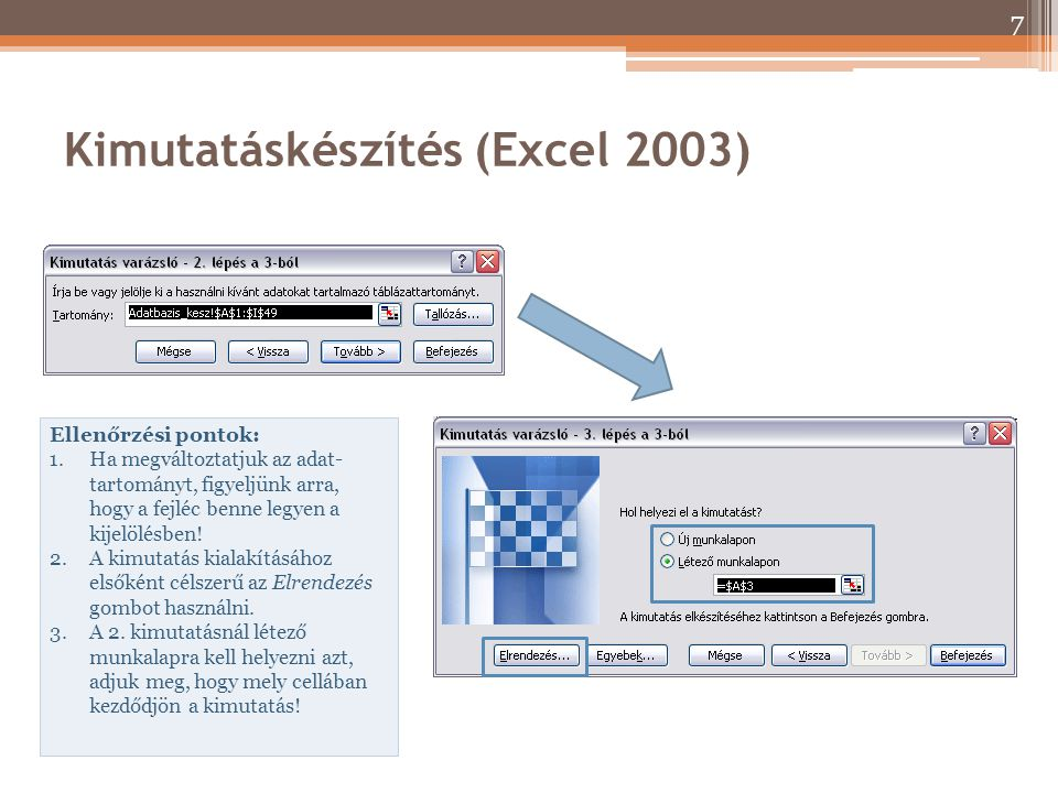 Kimutatáskészítés (Excel 2003)