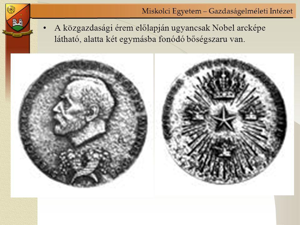 A közgazdasági érem előlapján ugyancsak Nobel arcképe látható, alatta két egymásba fonódó bőségszaru van.