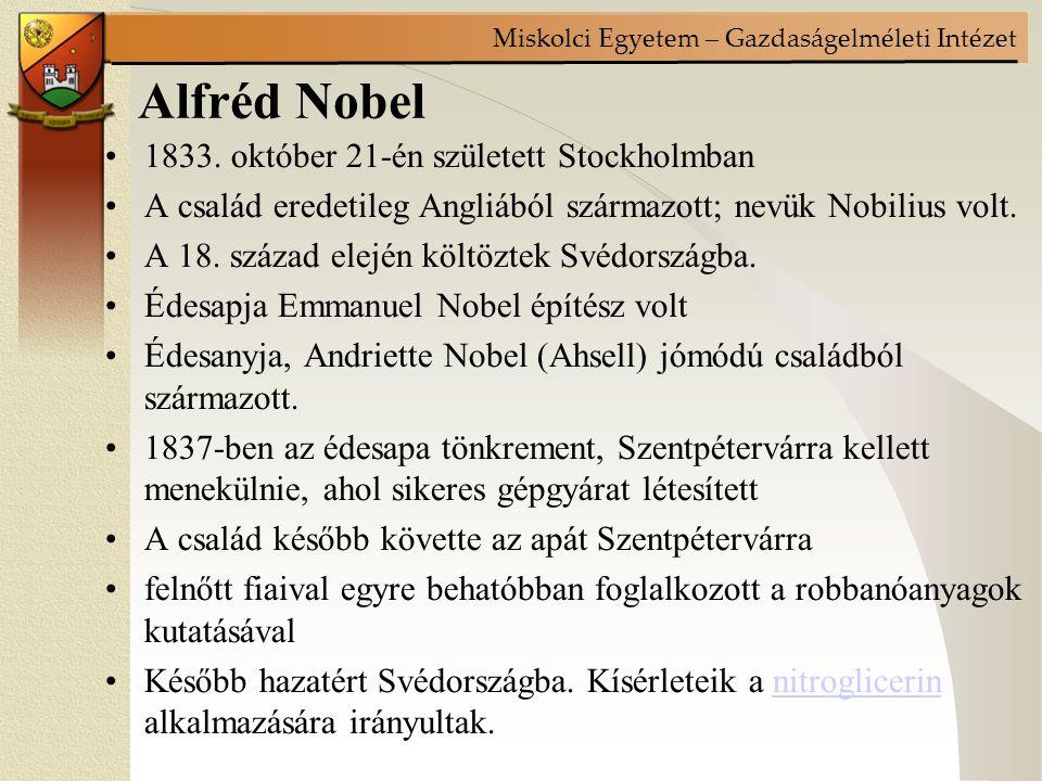Alfréd Nobel 1833. október 21-én született Stockholmban