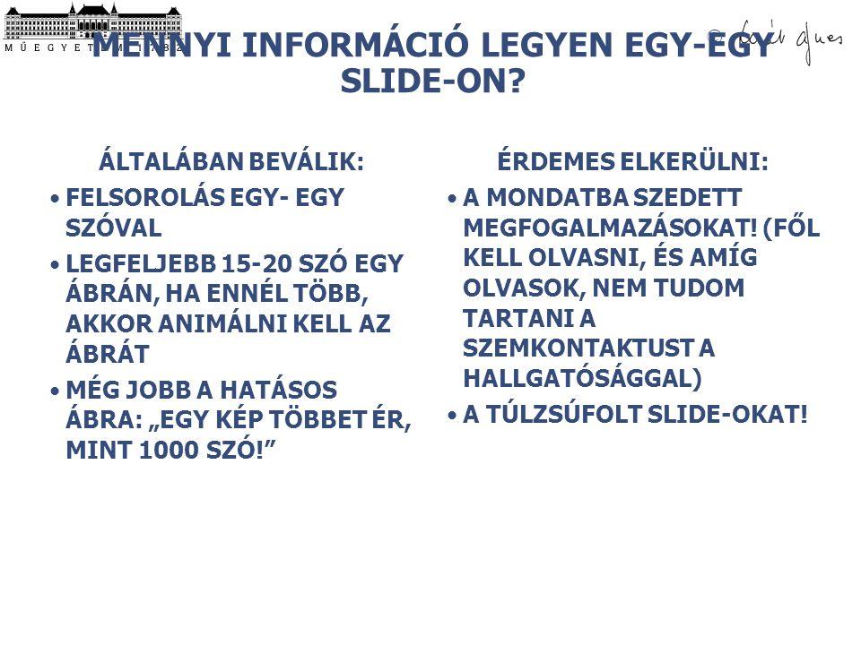 MENNYI INFORMÁCIÓ LEGYEN EGY-EGY SLIDE-ON