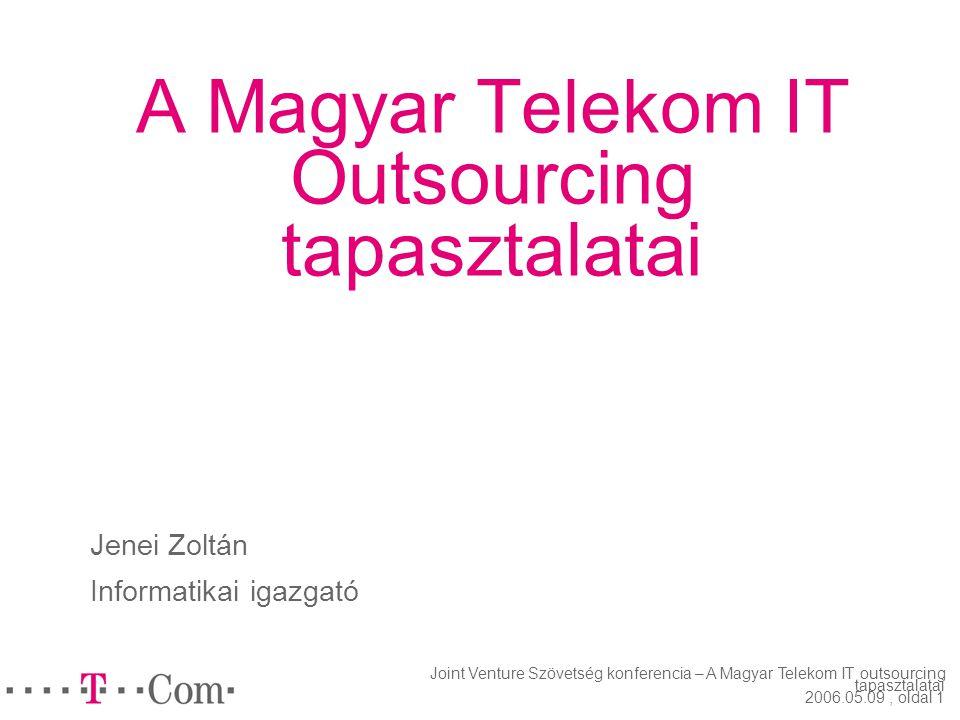 A Magyar Telekom IT Outsourcing tapasztalatai