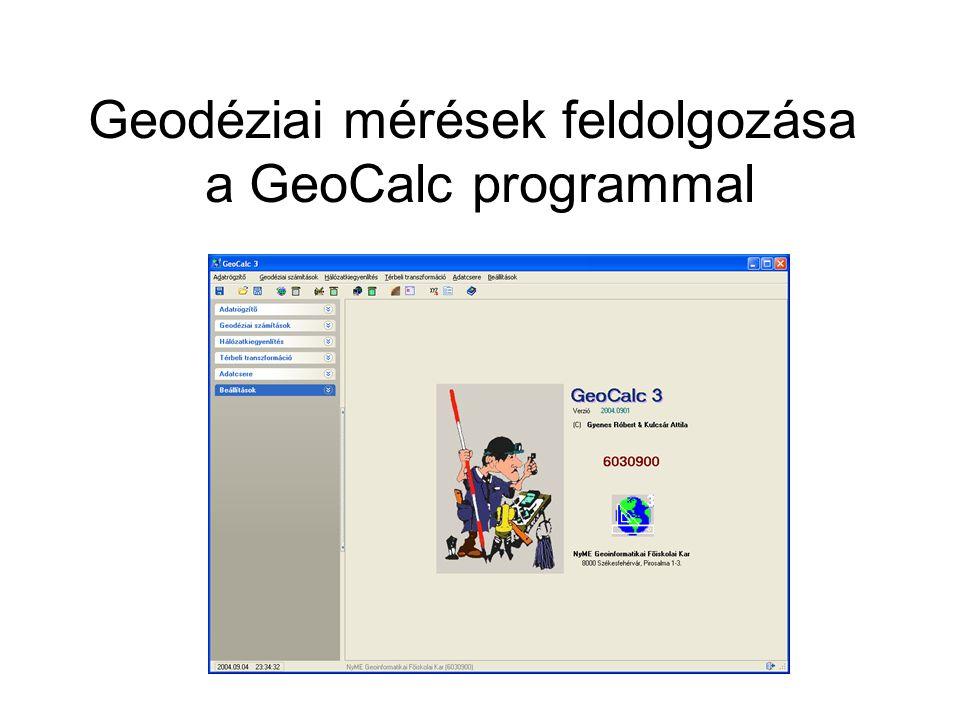 Geodéziai mérések feldolgozása a GeoCalc programmal