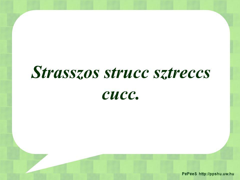 Strasszos strucc sztreccs cucc. PéPéeS http://ppshu.uw.hu
