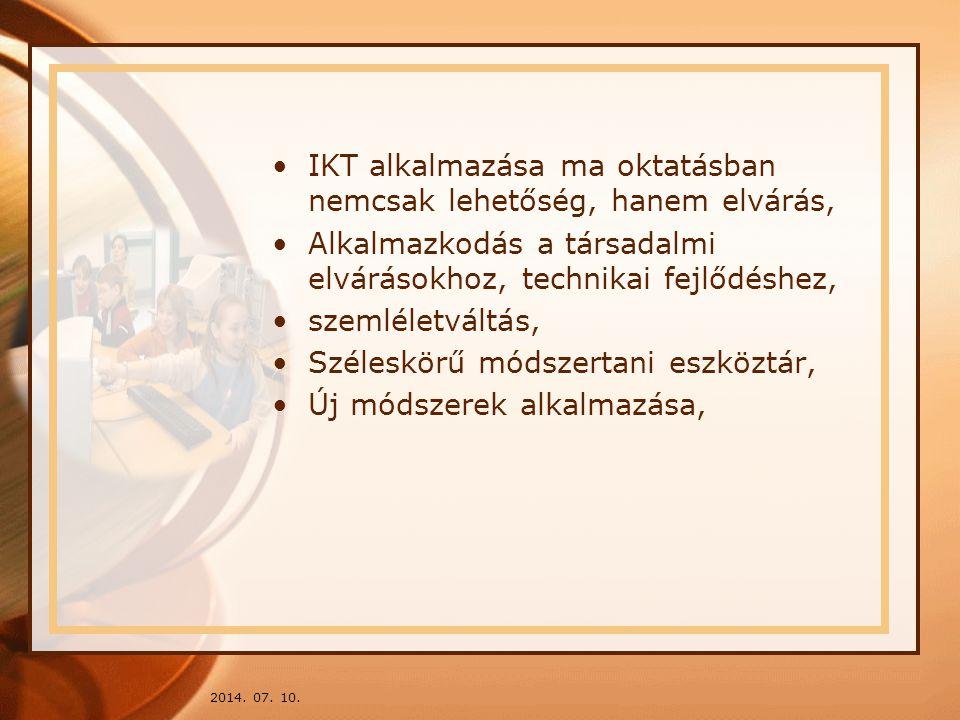 IKT alkalmazása ma oktatásban nemcsak lehetőség, hanem elvárás,