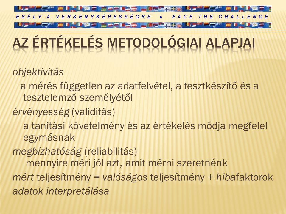 Az értékelés Metodológiai alapjai