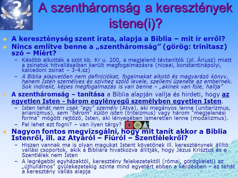A szentháromság a keresztények istene(i)