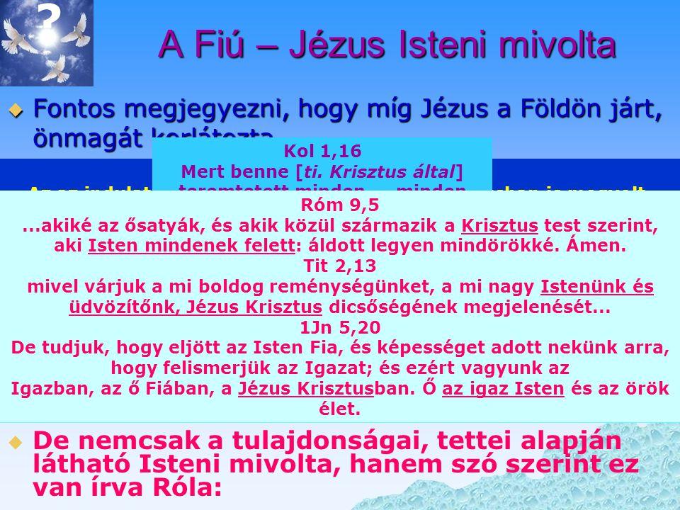 A Fiú – Jézus Isteni mivolta