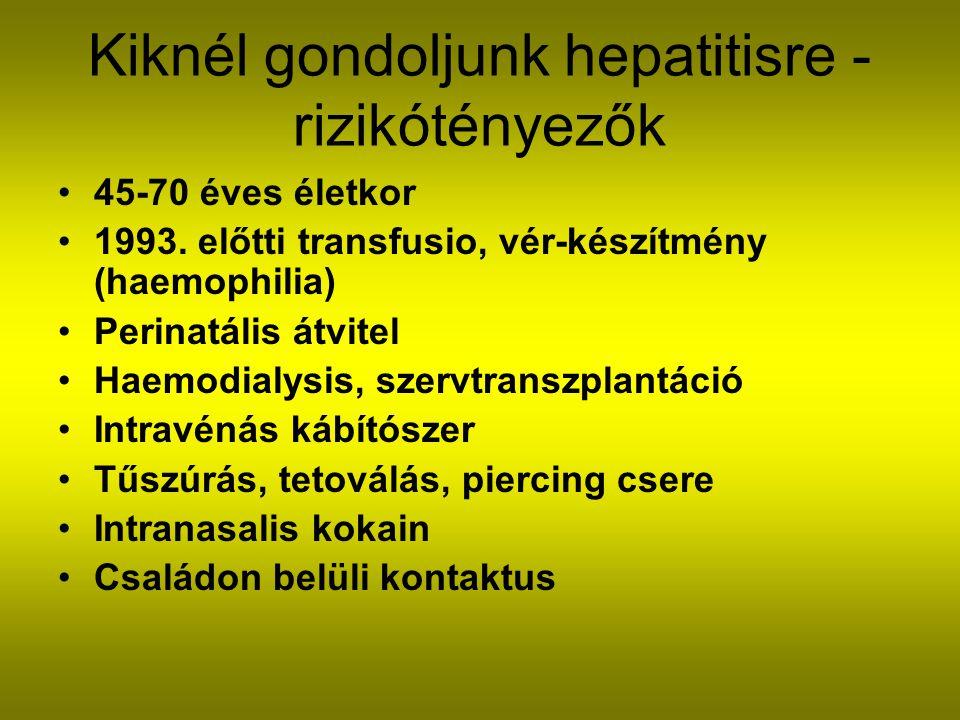 Kiknél gondoljunk hepatitisre - rizikótényezők