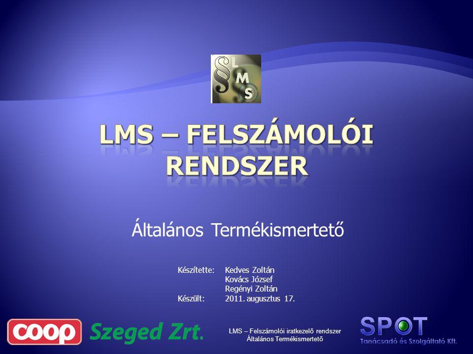 LMS – felszámolói rendszer