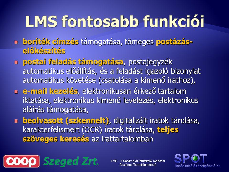 LMS fontosabb funkciói