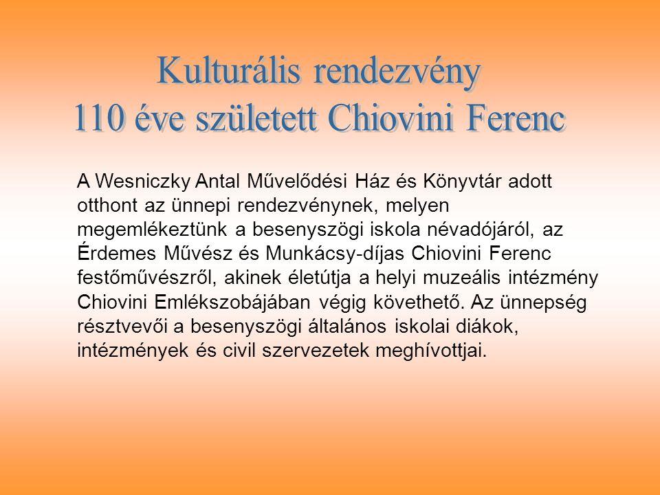 Kulturális rendezvény 110 éve született Chiovini Ferenc