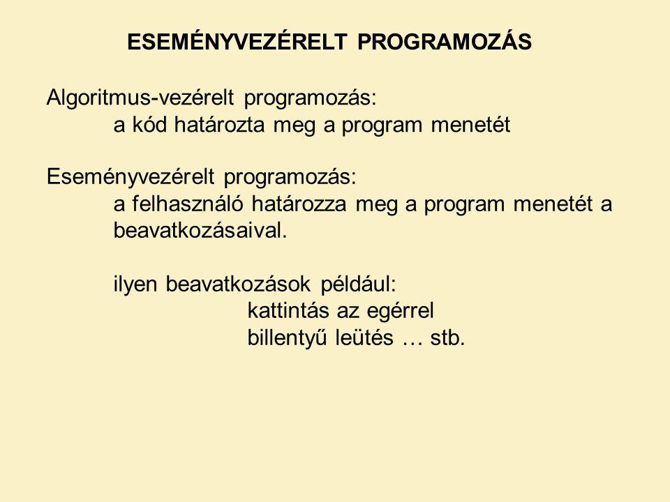 ESEMÉNYVEZÉRELT PROGRAMOZÁS