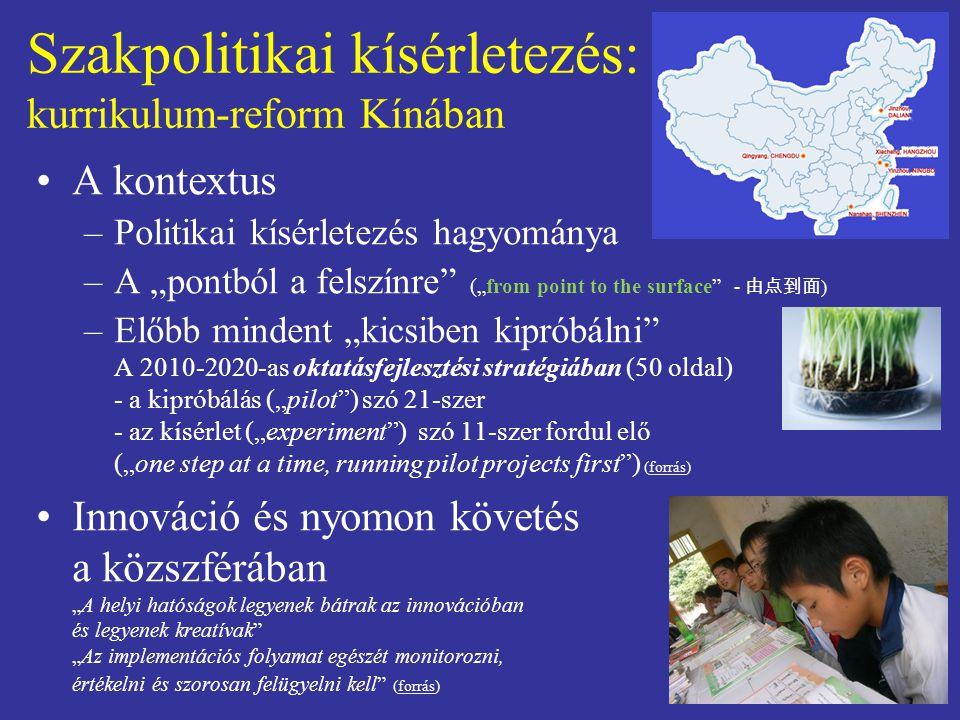 Szakpolitikai kísérletezés: kurrikulum-reform Kínában