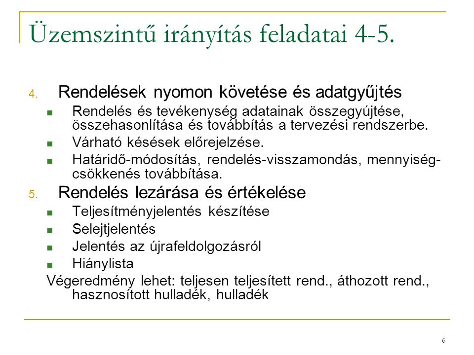 Üzemszintű irányítás feladatai 4-5.