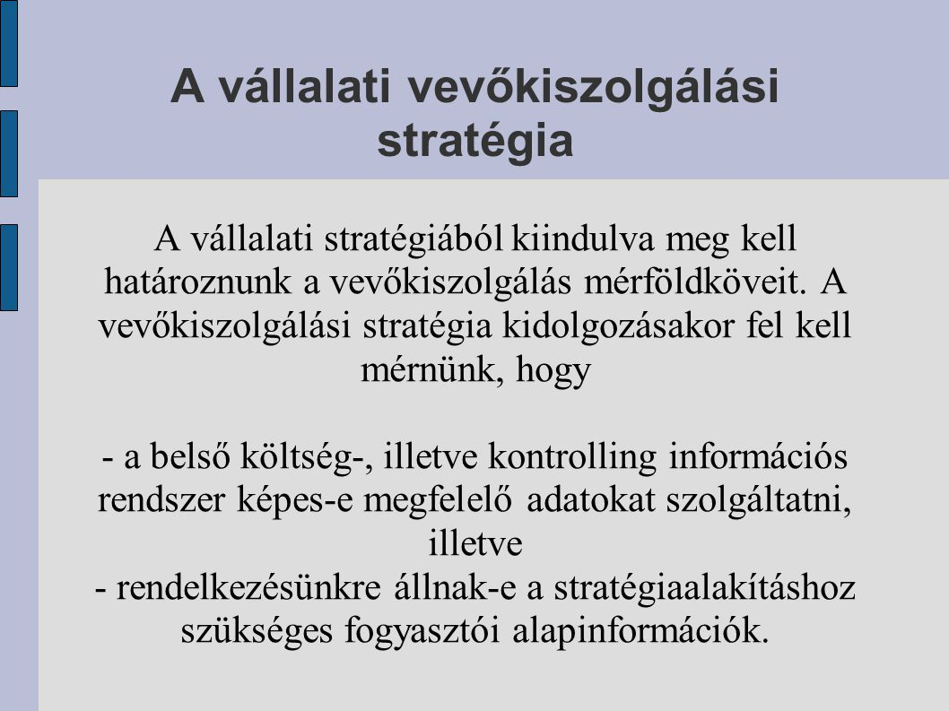 A vállalati vevőkiszolgálási stratégia