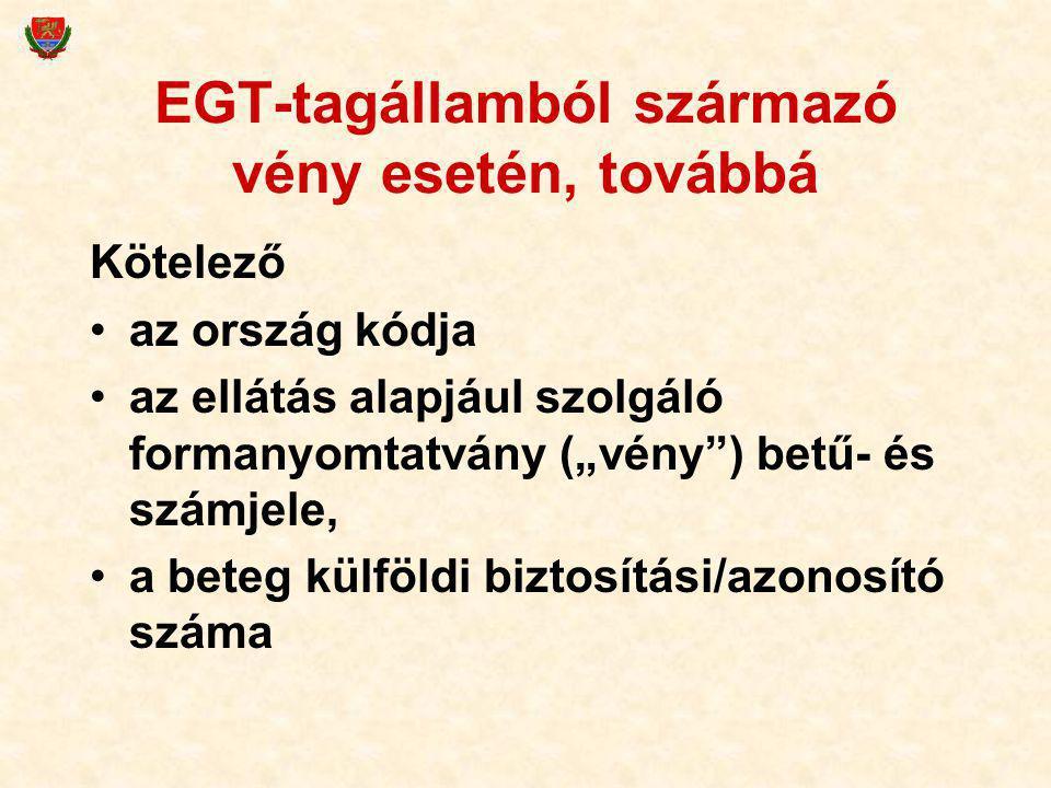 EGT-tagállamból származó vény esetén, továbbá