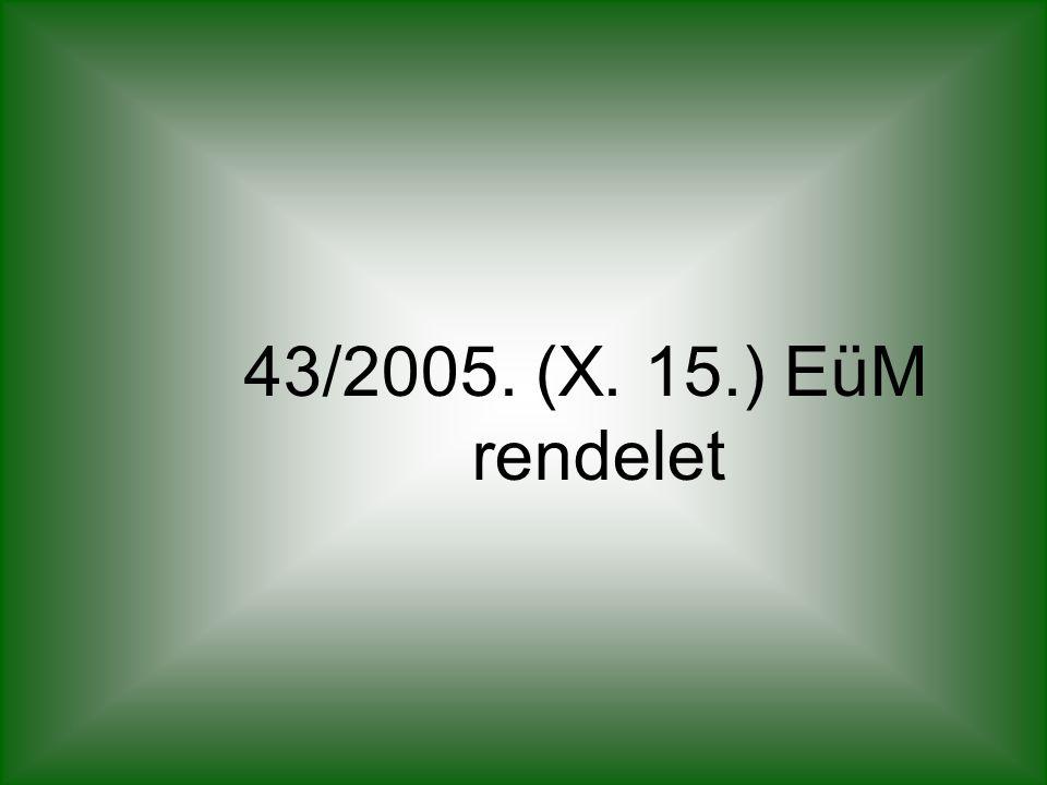 43/2005. (X. 15.) EüM rendelet