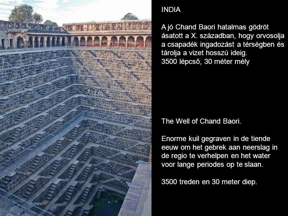 INDIA A jó Chand Baori hatalmas gödröt. ásatott a X. században, hogy orvosolja. a csapadék ingadozást a térségben és.