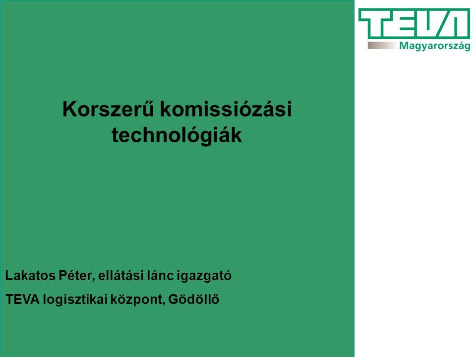 Korszerű komissiózási technológiák