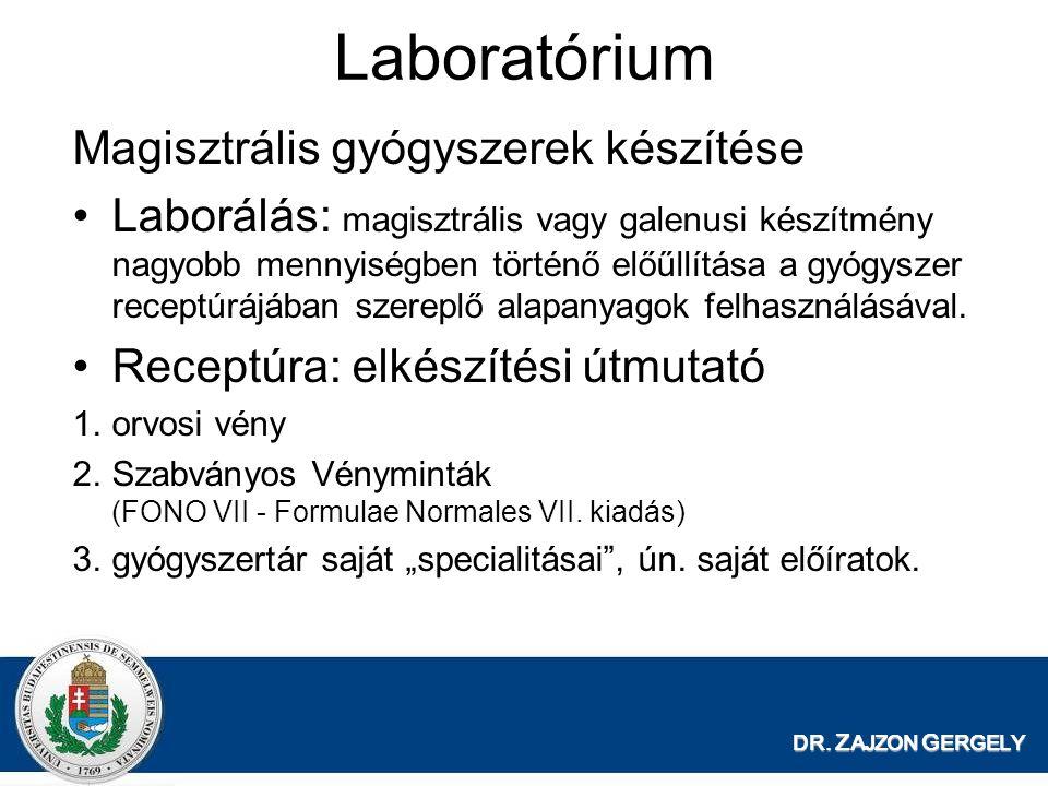 Laboratórium Magisztrális gyógyszerek készítése