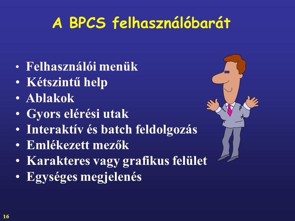 A BPCS felhasználóbarát