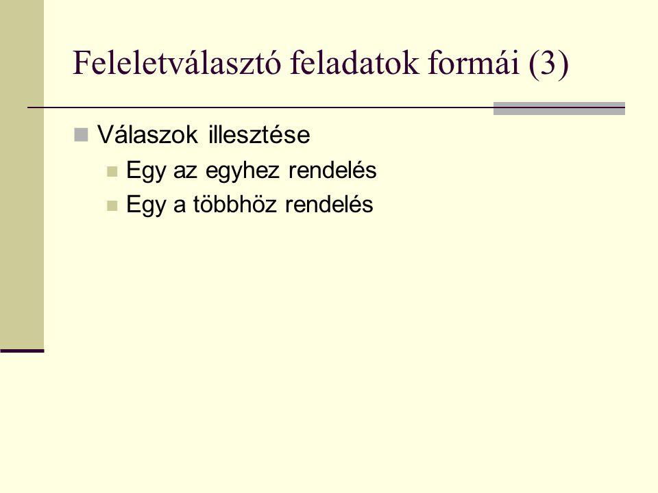 Feleletválasztó feladatok formái (3)