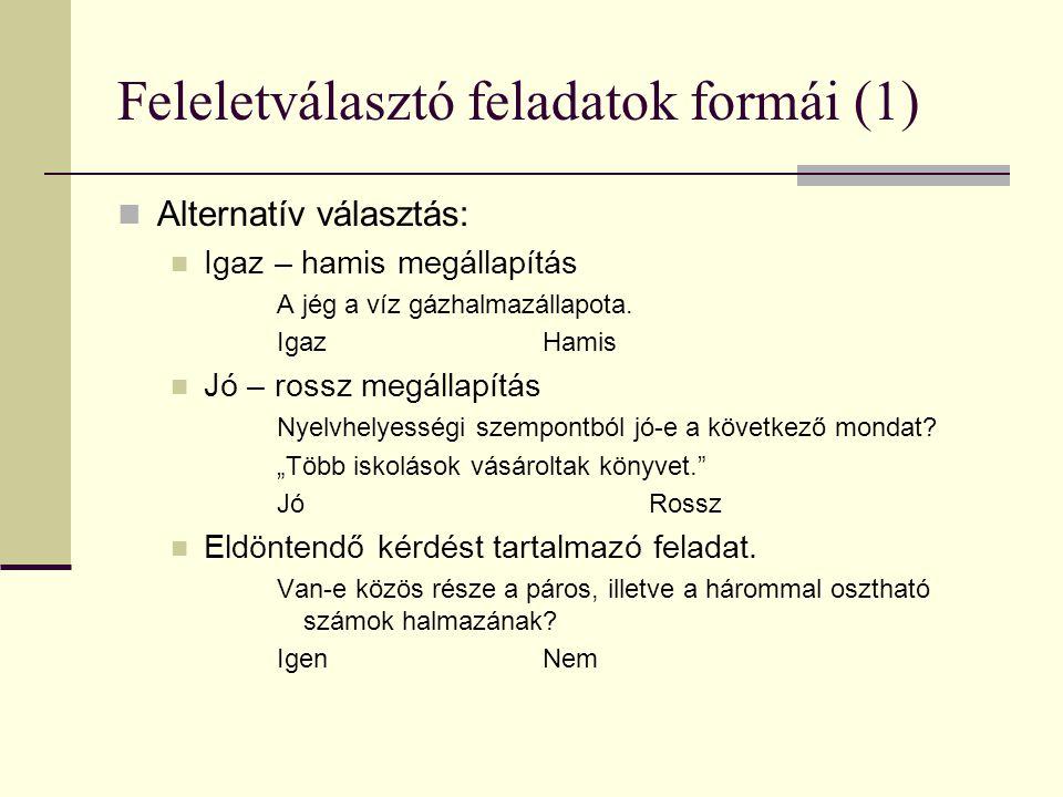 Feleletválasztó feladatok formái (1)