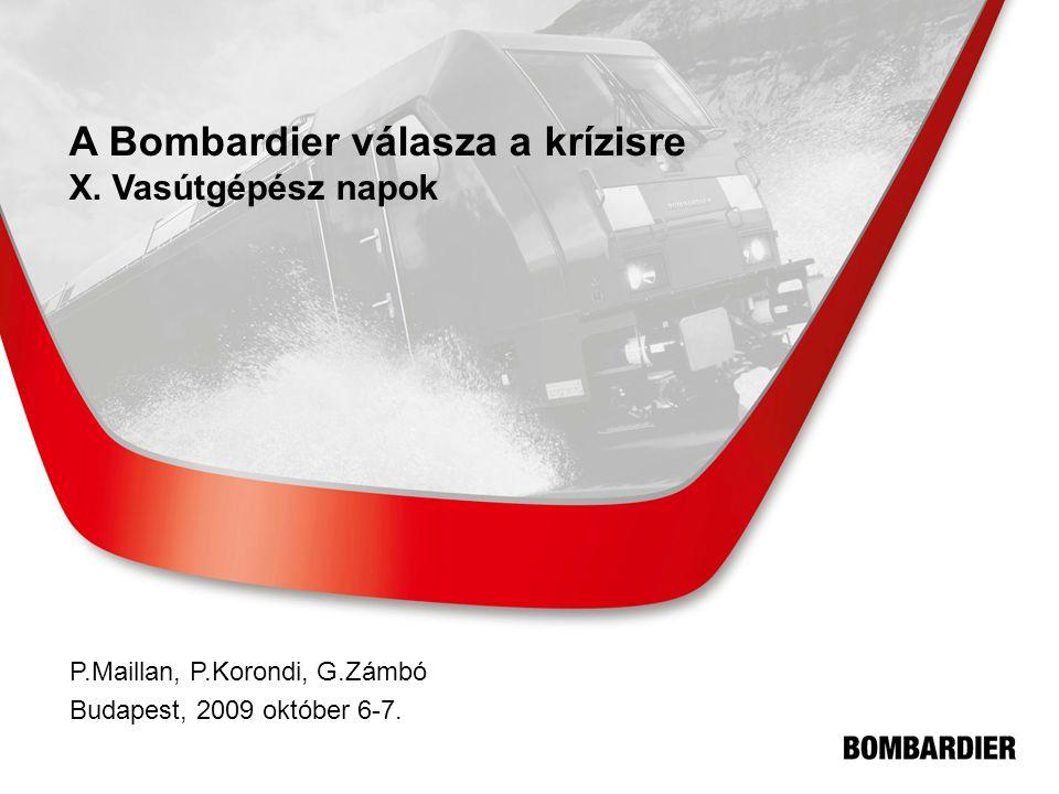 A Bombardier válasza a krízisre