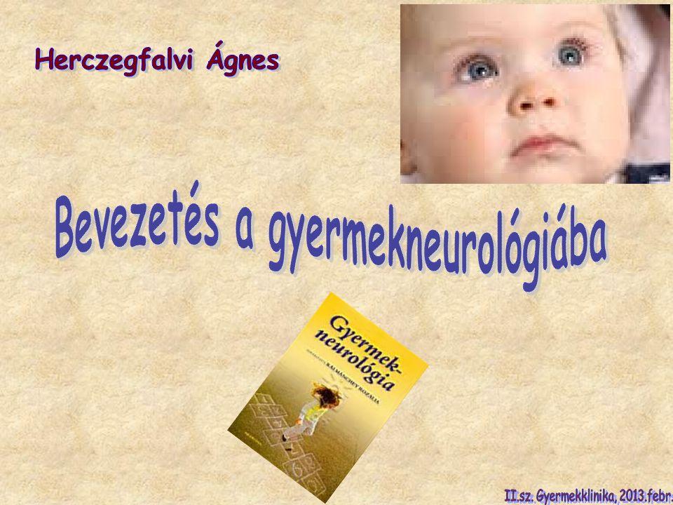 Bevezetés a gyermekneurológiába