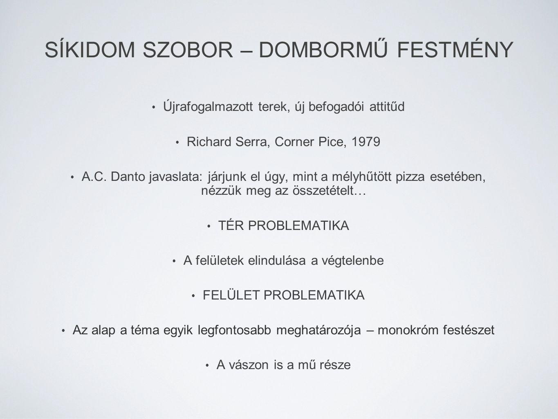 SÍKIDOM SZOBOR – DOMBORMŰ FESTMÉNY