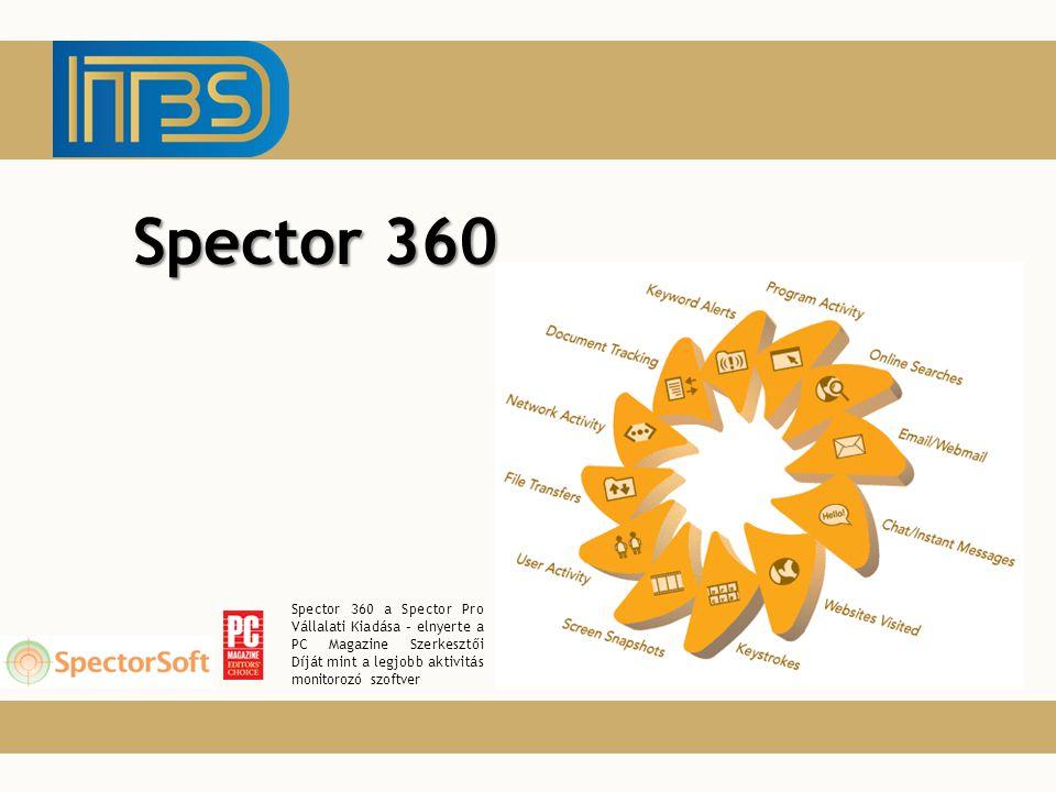 Spector 360 Spector 360 a Spector Pro Vállalati Kiadása – elnyerte a PC Magazine Szerkesztői Díját mint a legjobb aktivitás monitorozó szoftver.