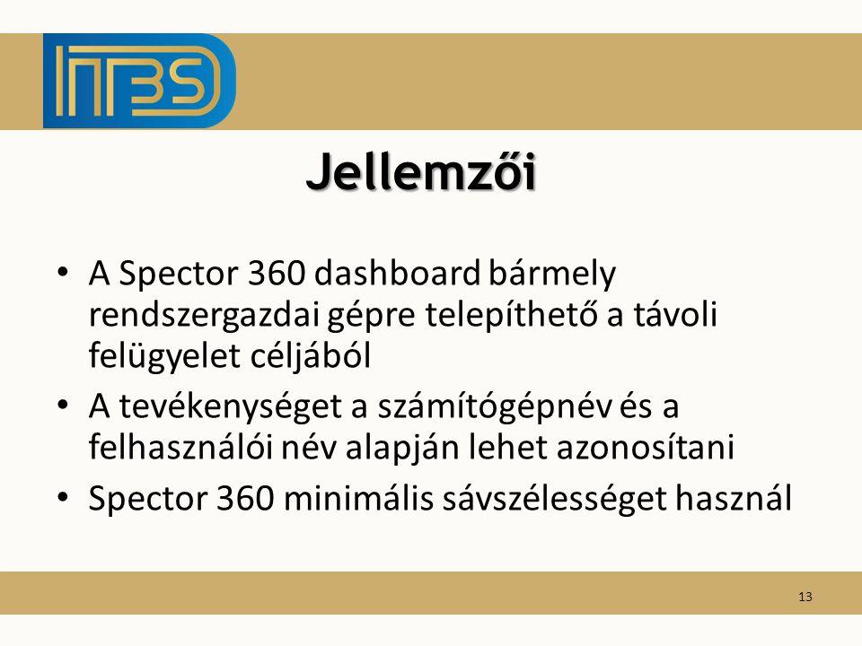Jellemzői A Spector 360 dashboard bármely rendszergazdai gépre telepíthető a távoli felügyelet céljából.