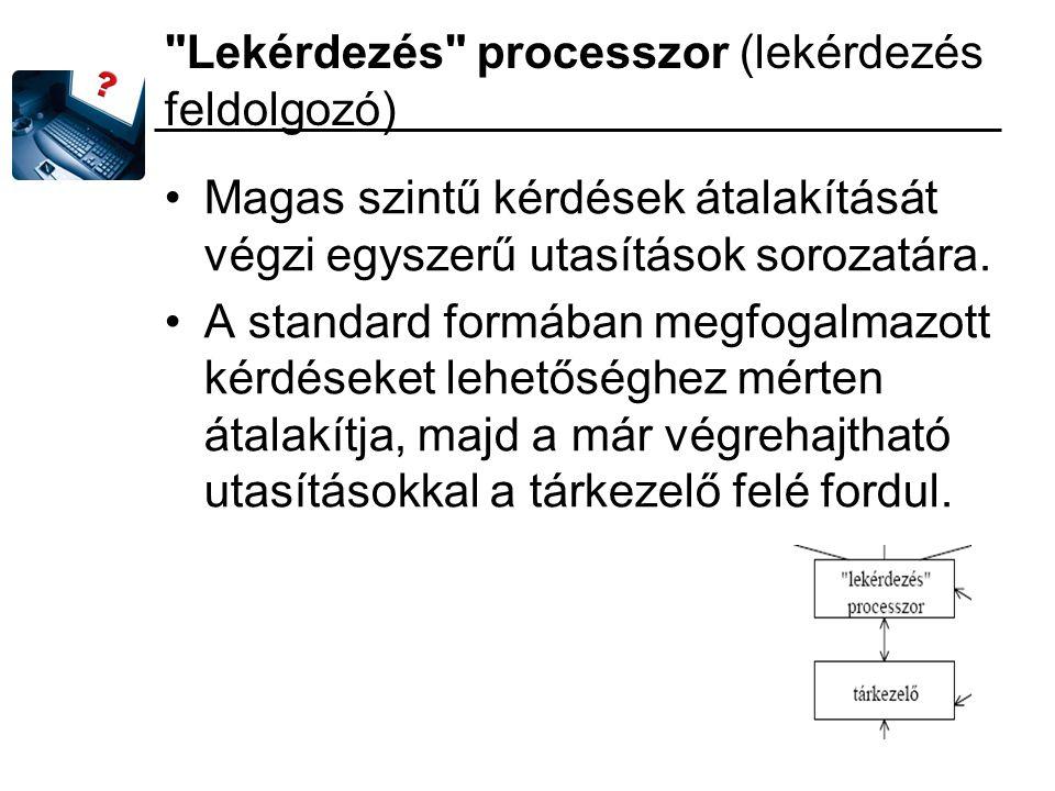 Lekérdezés processzor (lekérdezés feldolgozó)